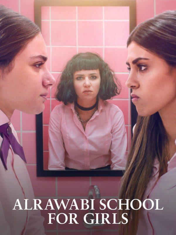 รีวิวซีรีย์ เรื่อง AlRawabi School for Girls